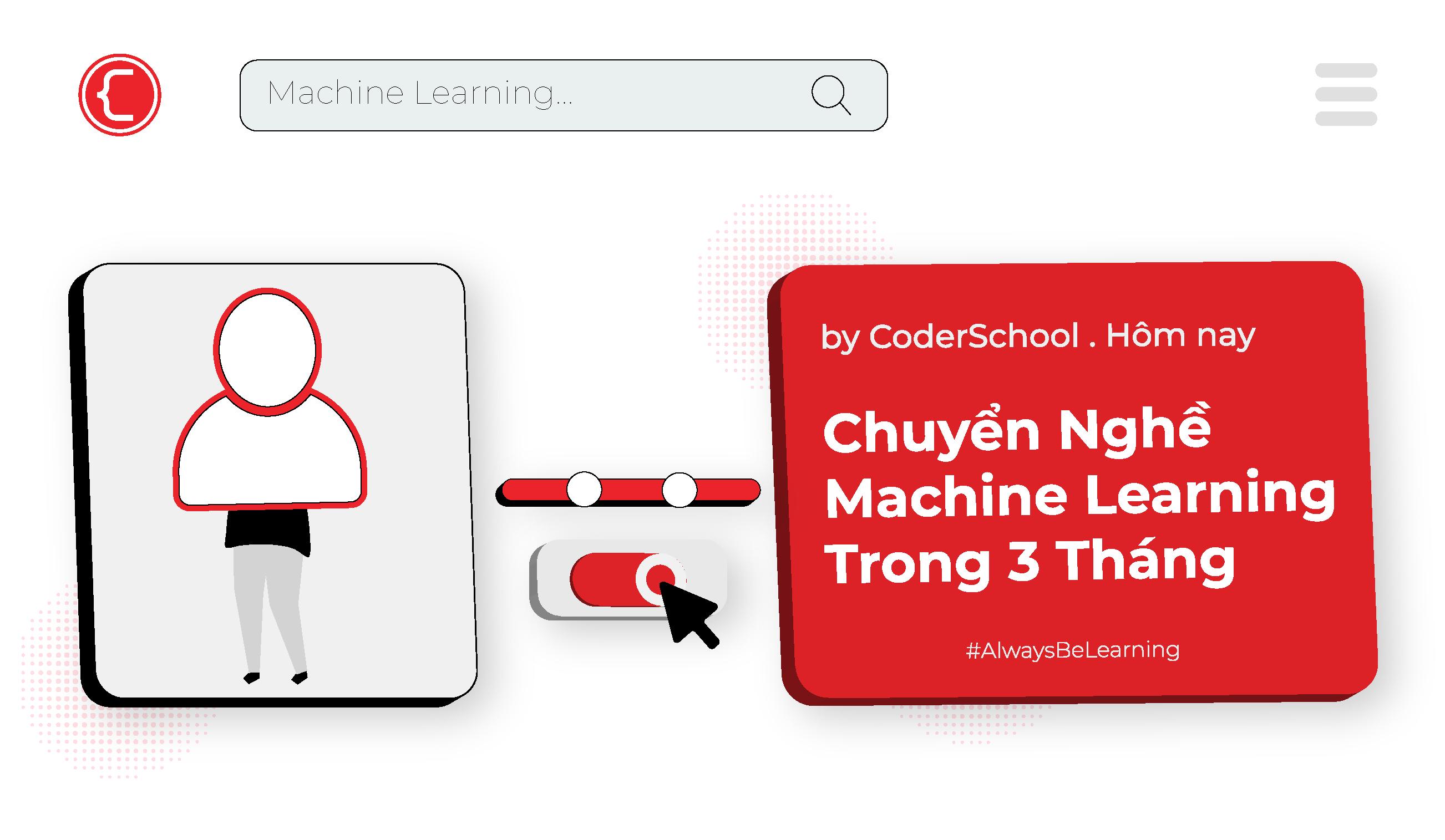 Lớp Machine Learning Bảo Đảm Việc Làm